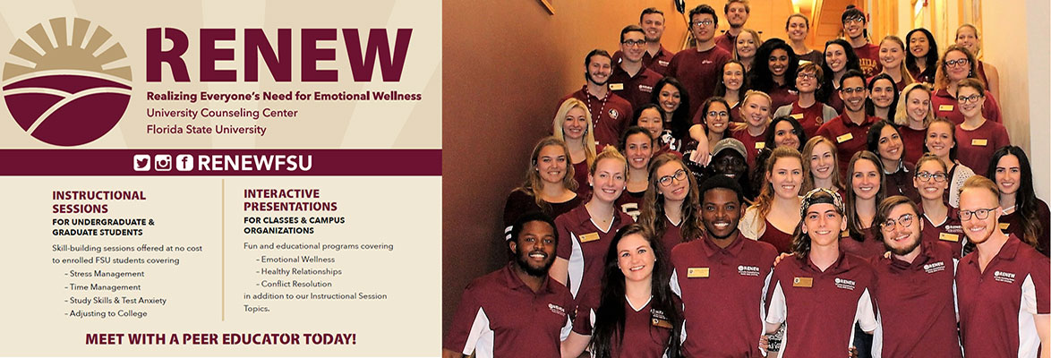 RENEW; Realizing Everyone's Need for Emotional Wellness; Counseling Center, Florida State University; Meet with a Peer Education Today!