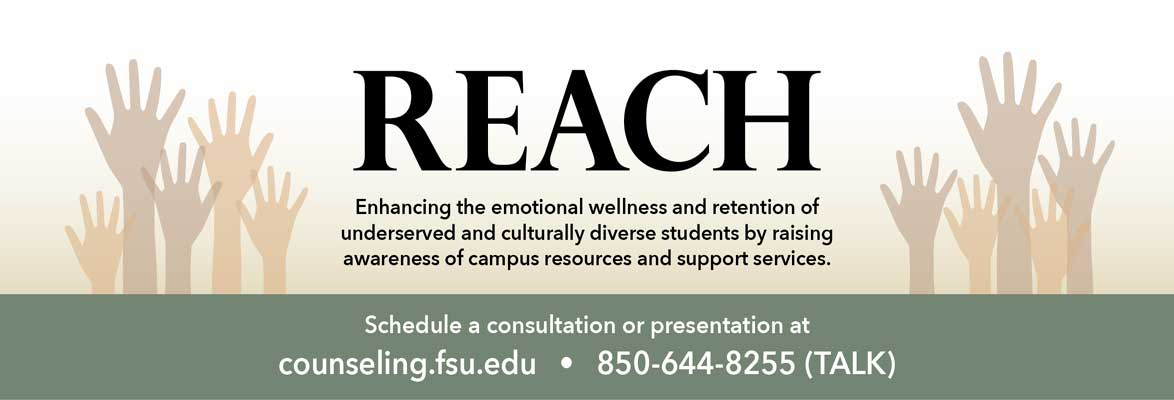 Reach; Enhancing the emotional wellness and retention of undeserved and culturally diverse students by raising awareness of campus resources and support services