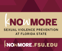 KnowMore Sexual Violence Prevention at Florida State knowmore.fsu.edu